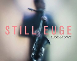 Eugue Groove – July 26